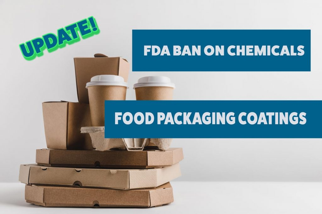 FDA Bans Food Packing Chemicals